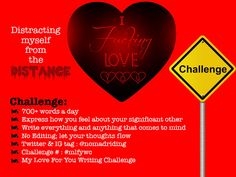 Challenge: 700+ words a day Express how you feel about her/him No editing; write from your heart and let your thoughts flow #mlfywc