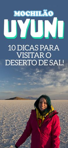 Salar de Uyuni, 10 dicas essenciais para o deserto de sal da Bolivia