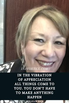 Abraham Hicks Quotes. Daily Affirmations #AbrahamHicks #in2vortex #lawofattraction #appreciation