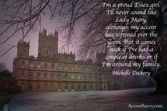 """Well known from """"Downton Abbey"""", Michelle admits her strong English accent has lightened. Essex Girls, Michelle Dockery, British Accent, Lady Mary, Celebration Quotes, Downton Abbey, Sounds Like, Over The Years, Comebacks"""