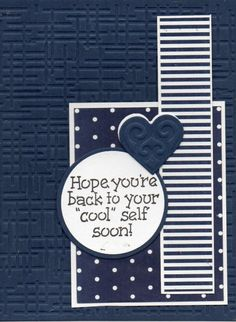 VLVMay2013 Wk1 ~ Get Well in Blue by etsdas - Cards and Paper Crafts at Splitcoaststampers