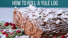 How To Roll A Yule Log