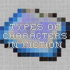Types of Characters in Fiction