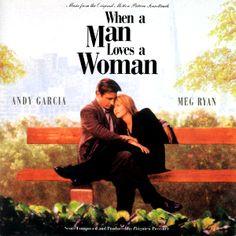 Quando Um Homem Ama Uma Mulher (1994)
