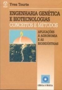 Engenharia Genética e Biotecnologias