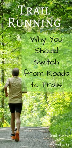 3 major reasons why you should switch from road running to trail running. #trailrunning #running