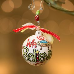 Glory Haus - We Believe Ball Ornament