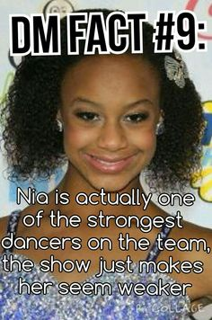 I'm sorry but I just don't believe this. I've been watching the show since it started and I've seen every episode. Nia just isn't as technically good of a dancer as the other girls. I even this Mackenzie could out dance nia.