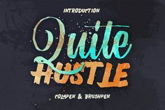 Quite Hustle by maghrib Quite Hustle type is hand painted typeface designed to help you create the look of stunning custom hand-lettering.Quite Hustle type comes with upper and lowercase characters,. Design Typography, Typography Inspiration, Typography Quotes, Design Inspiration, Business Brochure, Business Card Logo, Texture Web, Photoshop, Script Type