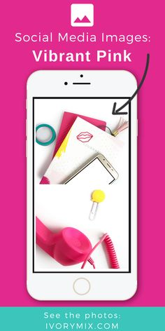 Vibrant Pink & Social (11+ Styled Stock Photos) Social Media and Instagram Content Images from Ivory Mix