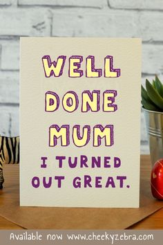 Super gifts for mum birthday mothers ideas Funny Mom Birthday Cards, Mum Birthday Gift, Birthday Cards For Friends, Daughter Birthday, Friend Birthday, Birthday Ideas, Birthday Memes, Birthday Recipes, Birthday Board