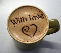 With Love Is The Best Coffee