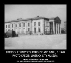 LIMERICK COUNTY COURTHOUSE AND GAOL, 1940