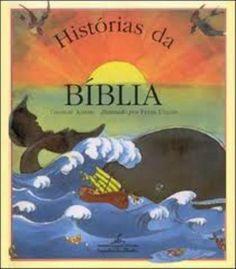 A Bíblia está cheia de histórias para as crianças. Inspiram conversas sobre variados assuntos - históricos, morais, poéticos, filosóficos, religiosos. Os pais que cultivam o hábito de ler para os filhos verão surgirem novos assuntos a partir dessas histórias.