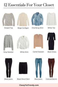 12 Fall Winter Spring Essentials For Your Closet - you can build a capsule wardrobe around these clothes: striped, beige cardigan, chambray shirt, white top tee, gray sweater, white shirt, camel ot tan crewneck sweater, little black dress, black jeans, pencil skirt, blue jeans and colored denim.