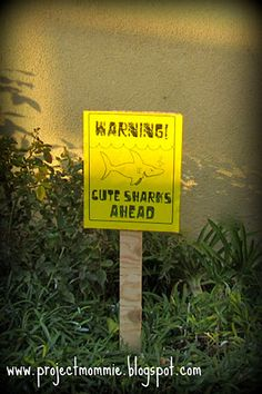 Warning Shark! signs for a shark party