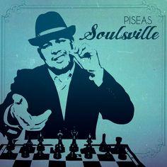 Piseas – Soulsville