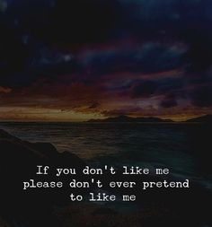e2269b8d2 17 Best Dont Like Me Quotes images | Thinking about you, Words, Thoughts