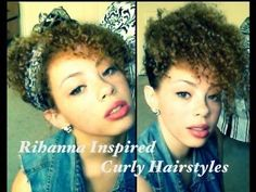 Hair Tutorials : Rihanna Inspired Curly Hairstyles  YouTube video tutorialnatural hair updo w