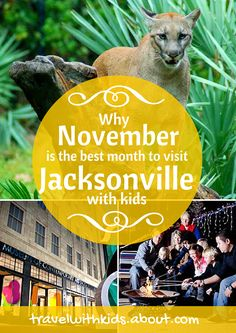 Why November is the Best Month to Visit Jacksonville with Kids | About.com Family vacations #familytravel #florida #jax