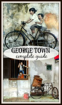 Ultimate guide to George Town, street art capital of Malaysia. Places to stay, things to do, how to get, public transport system, local food places and markets, parks and street art.