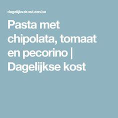 Pasta met chipolata, tomaat en pecorino | Dagelijkse kost