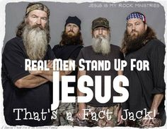 IT'S ALL ABOUT JESUS CHRIST!  And a Real Man Knows That!  John 3:16-17, Acts 4:10-12