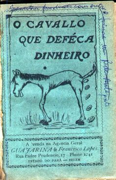 leandro gomes de barros o cavalo que defecava dinheiro - Pesquisa Google Books, Horse, Money, Literatura, Libros, Book, Book Illustrations, Libri