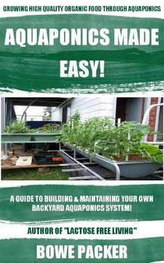 Aquaponics System: A Practical Guide To Building And Maintaining Your Own Backyard Aquaponics Aquaponics Greenhouse, Aquaponics Fish, Indoor Aquaponics, Water Irrigation System, Hydroponics System, Sustainable Practices, Sustainable Living, Permaculture, Kentucky