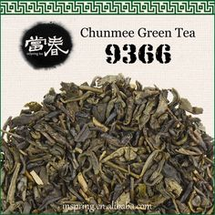 Chunmee green tea 9366 Chunmee Special Green Loose-Leaf Tea by find your way naturals Full-bodied, delicate flavor with toasty notes. Mellow smokiness lends to sweet tobacco or plum character. Low caffeine level, high antioxidant level. Ingredient: Green Tea