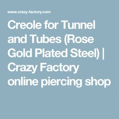 Creole for Tunnel and Tubes (Rose Gold Plated Steel) | Crazy Factory online piercing shop