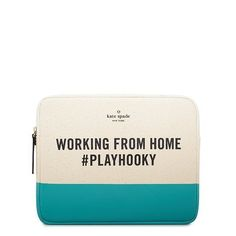 """Working from Home iPad Sleeve by Kate Spade. For those who """"work"""" from home."""