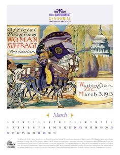 On March 3, 1913, more than 5,000 suffragists marched along Pennsylvania Avenue in Washington, DC. Despite attempts to keep women of color out of the march, many—Ida B. Wells among them—attended.  Many women were verbally and physically assaulted along the parade route while the police stood by, either unwilling or unable to control the crowd.   Download our commemorative calendar for free! Each month we post a new story about the women who fought for the right to vote.