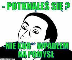 Polish Memes, Weekend Humor, Funny Mems, Wtf Funny, Best Memes, Satan, Sketches, Funny Memes, Devil