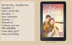 """In """"Let's Play - Verspieltes Herz"""" von Jennifer Wolf - Autorin fand ich eine dramatische, moderne und gefühlvolle Liebesgeschichte. Es zeigt eine junge Liebe, die alles bewältigen kann, wenn man es nur zulässt. ~ fesselnd ~ gefühlvoll ~ dramatisch"""