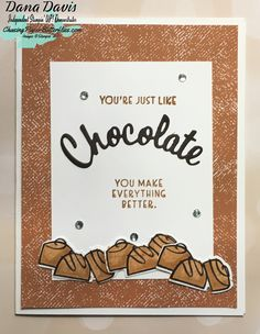 If you are like me you really do believe chocolate makes everything better, definately sweeter! This card just begs to be given to the one friend who no matter what makes everything better and with World Cardmaking Day just around the corner on October 3rd you can make this card to send. Please follow and like us: