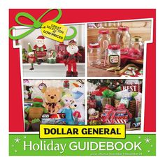 Dollar General Holiday Guide November 1 - December 24, 2015 - http://www.olcatalog.com/grocery/dollar-general/dollar-general-circular.html