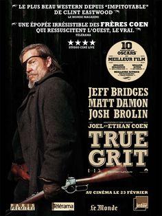 True Grit est un western américain de Joel et Ethan Coen sorti fin 2010 aux ÉU. C'est l'adaptation du roman True Grit de Charles Portis, déjà porté à l'écran en 1969. C'est le plus gros succès financier de la carrière des frères Coen. Acteurs principaux: Hailee Steinfeld, Jeff Bridges, Matt Damon, Josh Brolin. Wikipédia (V Télé - 31/01/2015)