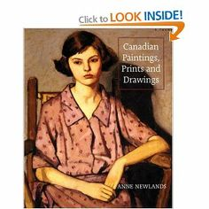 Canadian Paintings, Prints and Drawings: Anne Newlands: 9781554072903: Books - Amazon.ca