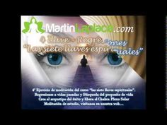 04 - Regresiones a Vidas Pasadas - Las siete llaves espirituales - Marti...