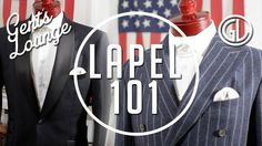 Everything You Need to Know About Lapels    Gent's Lounge    Men's Fashion
