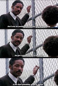 Positive Quotes 24 Examples Of Infinite Wisdom From Movie And TV Dads Positive Quotes n Description The Pursuit of Happiness Motivacional Quotes, Film Quotes, Happy Quotes, Positive Quotes, Best Quotes, Funny Quotes From Movies, The Help Movie Quotes, Idgaf Quotes, Famous Movie Quotes