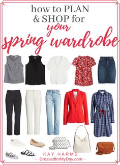 How to Plan & Shop for Your Spring Wardrobe - Dressed for My Day with Kay Harms - Wardrobe budget - Shopping for clothes in a budget - planning your wardrobe - planning your spring wardrobe - spring fashions - wardrobe plan Spring Fashion Trends, Spring Summer Fashion, Spring Outfits, Spring Clothes, Fashion Ideas, Fashion Pics, Spring Style, Fashion Bloggers Over 40, Fashion For Women Over 40