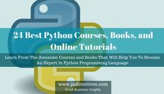 24 Best Python Courses, Books, and Online Tutorials [2018]