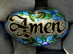 """""""Amen"""" (I think this is considered a Full sentence.) :) Painted Sea Stone from Cape Cod. Pebble Painting, Dot Painting, Pebble Art, Stone Painting, Stone Crafts, Rock Crafts, Arts And Crafts, Rock Painting Patterns, Rock Painting Designs"""