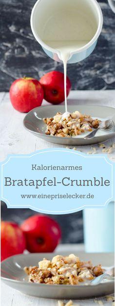 Leckeres, kalorienarmes Bratapfel-Crumble. Einfach gemacht, nur 300 Kalorien und traumhaft gut.
