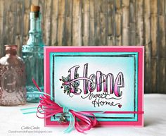 Daydreams In Paper: Home Sweet Home - Tammy Tutterow Designs
