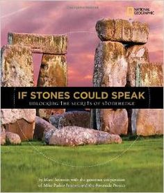 Aronson, M. (2010). If Stones Could Speak: Unlocking the Secrets of Stonehenge. Washington D.C.: National Geographic Society.  A 2011 Orbis Pictus Honor book