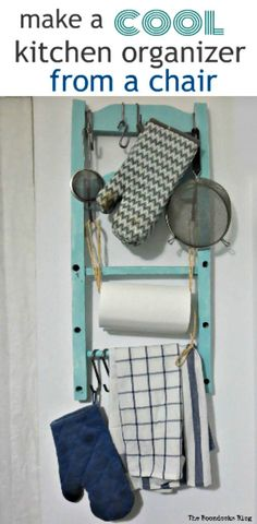 A wall hung kitchen organizer repurposed from the back of a chair to hold towels, gloves, utensils and paper towel roll, How to Make a Cool Kitchen Organizer from a Chair theboondocksblog.com