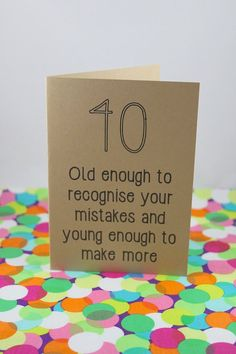 Funny 40th Birthday card: 40  Old enough to by BettieConfetti